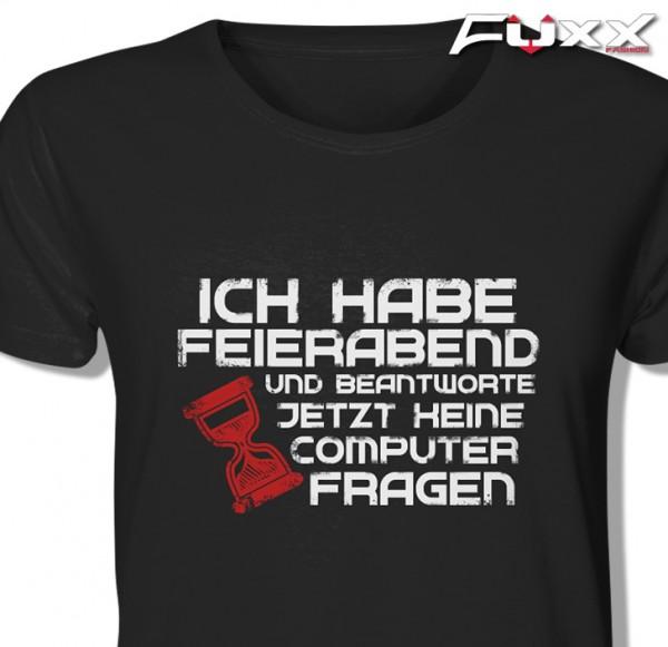 """EDV Shirt """" Feierabend - keine Fragen """" schwarz IT"""