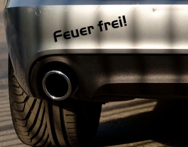 Feuer frei - Auto Aufkleber