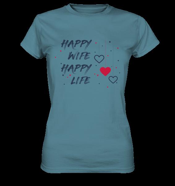 "Ladies Premium Shirt "" HAPPY WIFE HAPPY LIFE "" Steinblau"