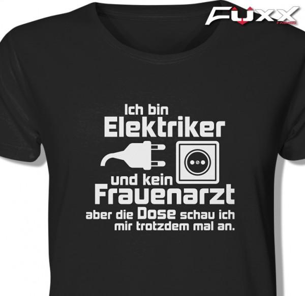 """Elektriker Shirt """" kein Frauenarzt """" schwarz"""
